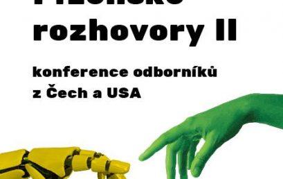 Plzeňské rozhovory II. – Technologická společnost: Role člověka